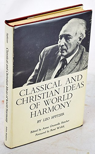 9780801806100: Classical and Christian Ideas of World Harmony. Prolegomena to an Interpretation of the Word