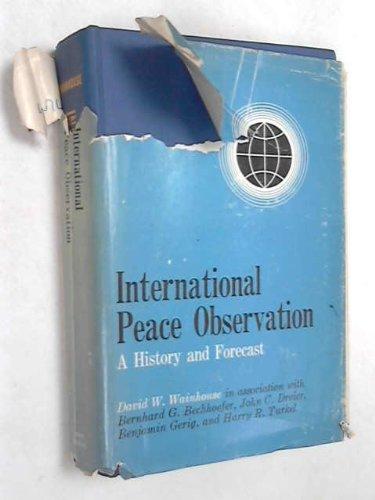 International Peace Observations: Wainhouse, Professor David W.