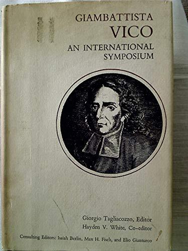 GIAMBATTISTA VICO, AN INTERNATIONAL SYMPOSIUM: Tagliacozzo, Giorgio