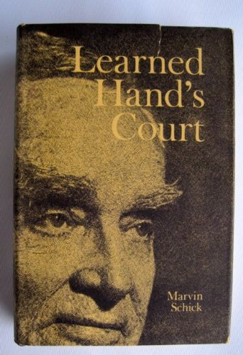 Learned Hand's Court: Schick, Marvin