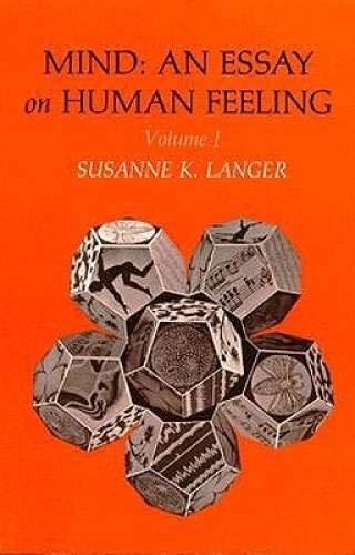 Mind: An Essay on Human Feeling, Vol. 1 (Mind (Paperback)) - Langer, Professor Susanne K.