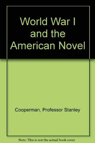 9780801811517: World War I and the American Novel