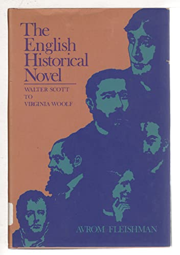 9780801811883: The English Historical Novel: Walter Scott to Virginia Woolf