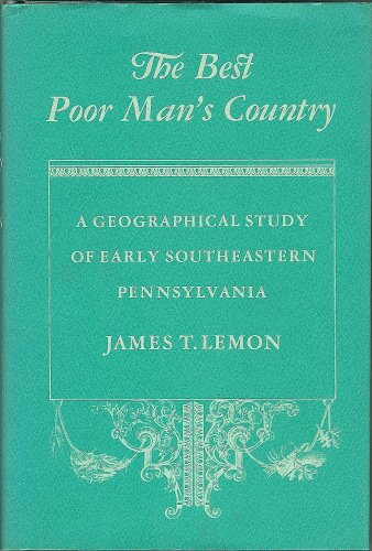 9780801811890: The Best Poor Man's Country: Early Southeastern Pennsylvania