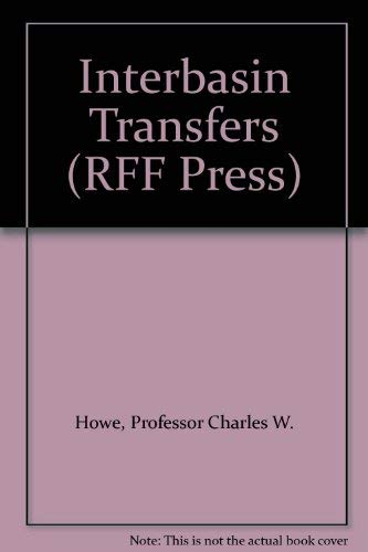 9780801812064: Interbasin Transfers: Economic Issues and Impacts (RFF Press)