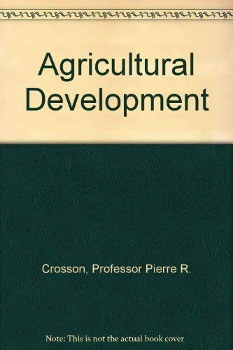 Agricultural Development and Productivity: Lessons from the Chilean Experience