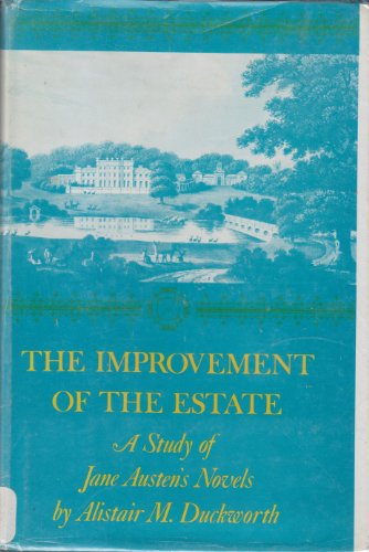 9780801812699: The Improvement of the Estate: A Study of Jane Austen's Novels