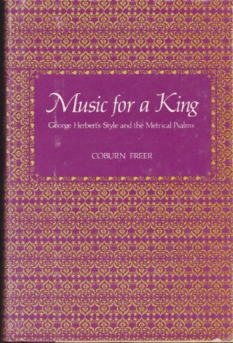 9780801812903: Music for a King: George Herbert's Style and the Metrical Psalms