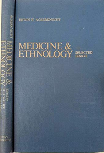 9780801813078: Medicine and Ethnology: Selected Essays