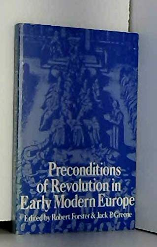 Preconditions of Revolution in Early Modern Europe