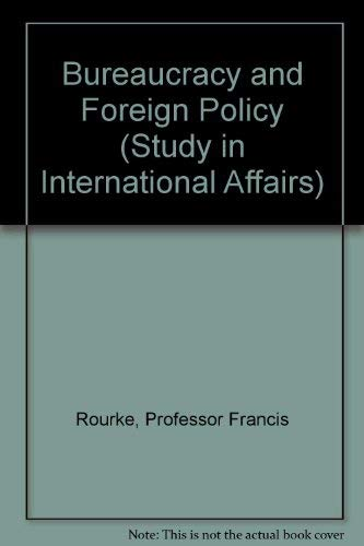 9780801813948: Bureaucracy and Foreign Policy