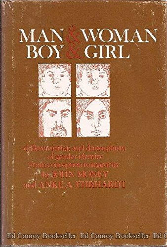 9780801814051: Man and Woman, Boy and Girl: Differentiation and Dimorphism of Gender Identity from Conception to Maturity