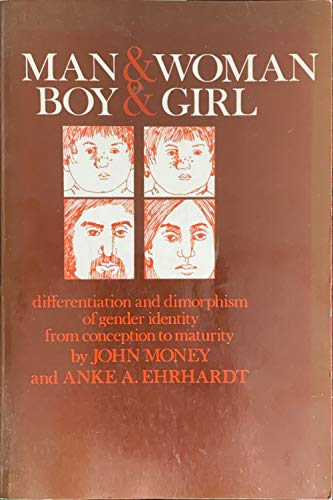 9780801814068: Man and Woman, Boy and Girl: Differentiation and Dimorphism of Gender Identity from Conception to Maturity