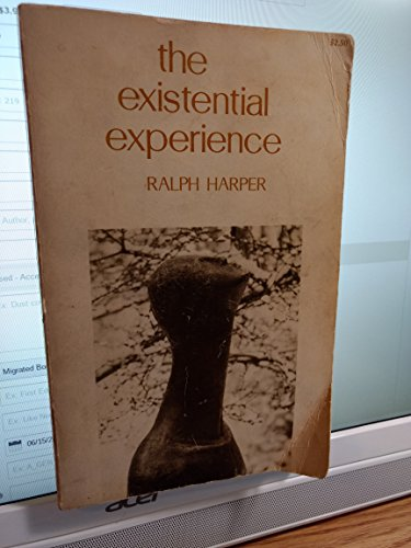 9780801814235: The Existential Experience