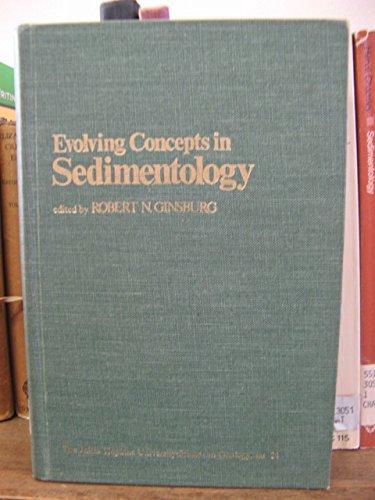 Evolving Concepts in Sedimentology: Pettijohn, F.J.; Johns Hopkins University