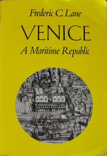 9780801814457: Venice: A Maritime Republic