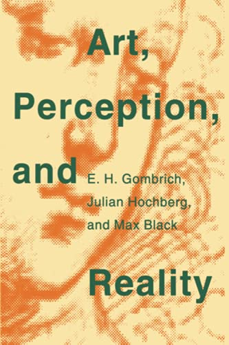 Art, Perception, and Reality (Thalheimer Lectures): E. H. Gombrich,
