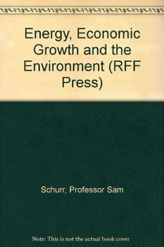 9780801815539: Energy, Economic Growth and the Environment (RFF Press)