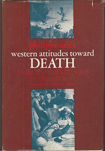 9780801815669: Western Attitudes toward Death: From the Middle Ages to the Present (The Johns Hopkins Symposia in Comparative History)