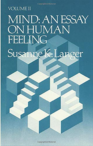 Mind - An Essay on Human Feeling: Langer, Susanne K.