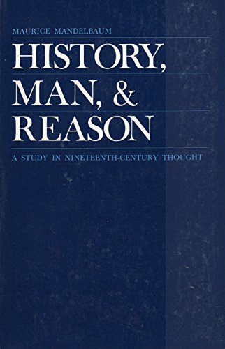 9780801816086: History, Man and Reason: A Study in 19th Century Thought