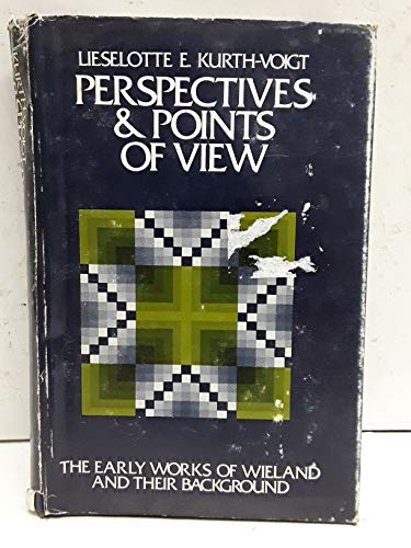 Perspectives and Points of View: The Early: Lieselotte E. Kurth-Voigt