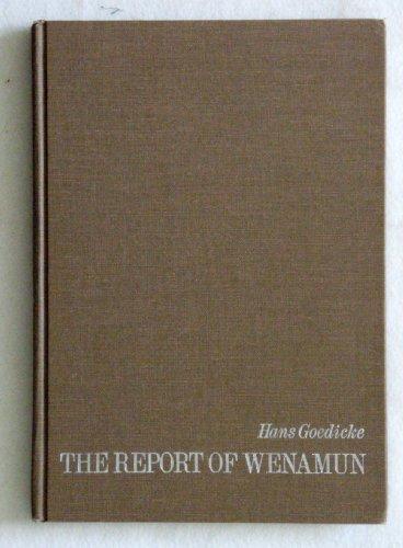 The Report of Wenamun - Hans Goedicke