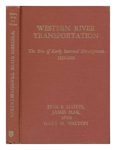 9780801816819: Western River Transportation: The Era of Early Internal Development, 1810-1860 (The Johns Hopkins University Studies in Historical and Political Science)