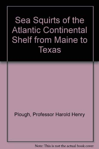 9780801816871: Sea Squirts of the Atlantic Continental Shelf from Maine to Texas