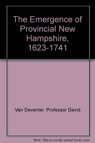 9780801817304: The Emergence of Provincial New Hampshire, 1623-1741