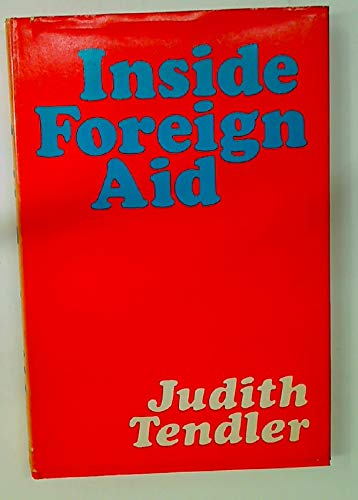 9780801817311: Inside Foreign Aid