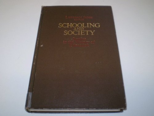 Schooling and Society: Studies in the History: Various Contributors