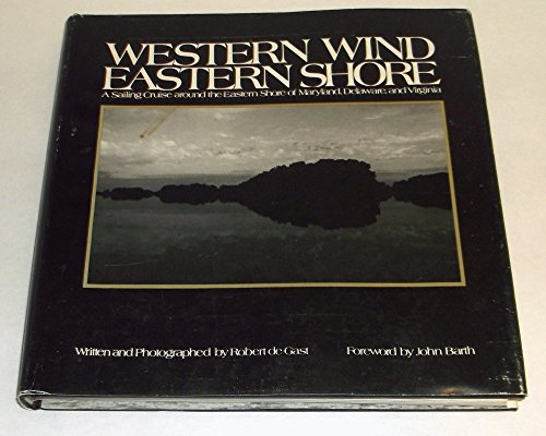 9780801817670: Western Wind, Eastern Shore: A Sailing Cruise Around the Eastern Shore of Maryland, Delaware and Virginia