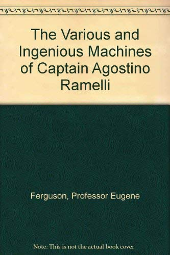 9780801817960: The Various and Ingenious Machines of Captain Agostino Ramelli