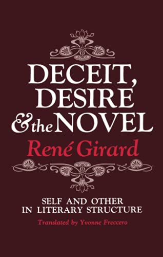 9780801818301: Deceit, Desire, and the Novel: Self and Other in Literary Structure