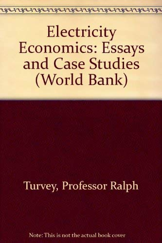 Electricity Economics: Essays and Case Studies: International Bank for Reconstruction and ...