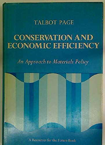 9780801819049: Conservation and Economic Efficiency: An Approach to Materials Policy (RFF Press)