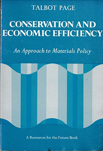 9780801819513: Conservation and Economic Efficiency: An Approach to Materials Policy (RFF Press)