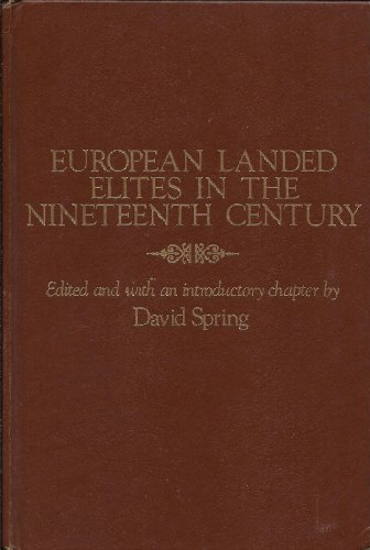 9780801819537: European Landed Elites in the 19th Century (The Johns Hopkins Symposia in Comparative History)