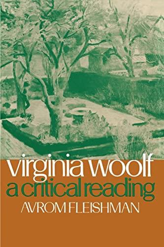 Virginia Woof: A Critical Reading: Fleishman, Avrom