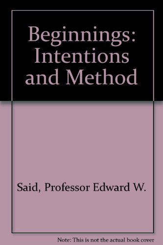 Beginnings. Intention and Method.: Said, Edward