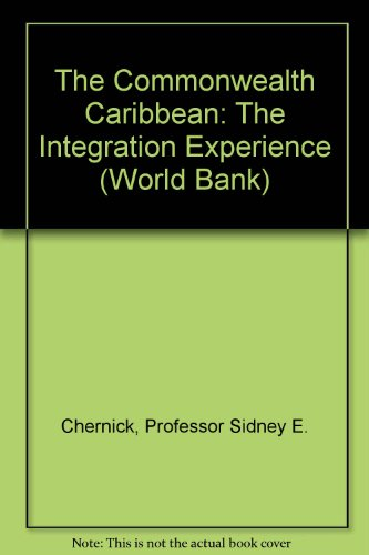 9780801820892: The Commonwealth Caribbean: The Integration Experience (World Bank)
