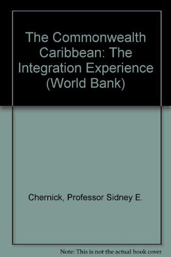 9780801820908: The Commonwealth Caribbean: The Integration Experience (World Bank)