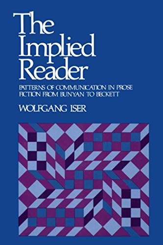 9780801821509: The Implied Reader: Implied Reader: Patterns of Communication in Prose Fiction from Bunyon to Beckett