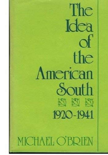 9780801821660: The Idea of the American South, 1920-1941 (The Johns Hopkins University Studies in Historical and Political Science)