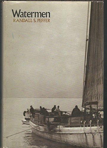 Watermen: Peffer, Professor Randall S.