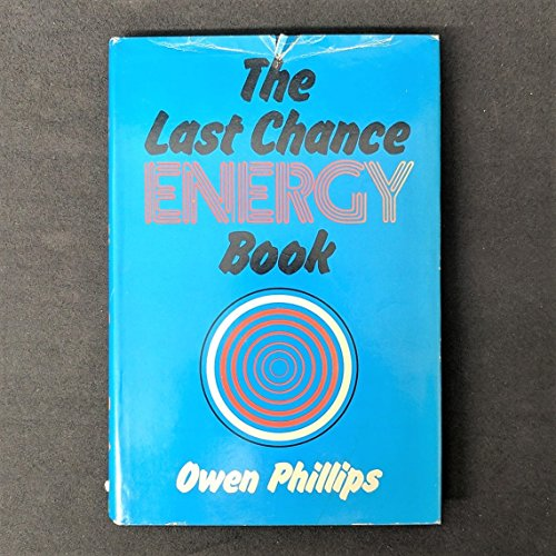 9780801821899: The Last Chance Energy Book