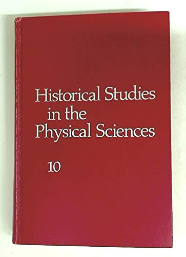 Historical Studies in the Physical Sciences. Tenth Annual Volume.: McCORMMACH, Russell, Lewis ...