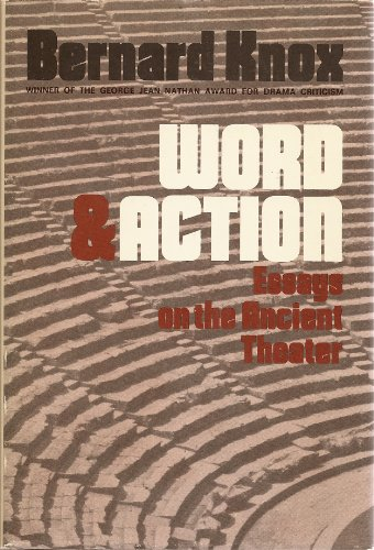 9780801821981: Word and Action: Essays on the Ancient Theatre