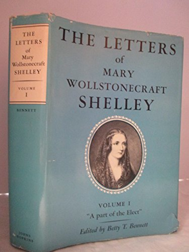 9780801822759: 001: The Letters of Mary Wollstonecraft Shelley: